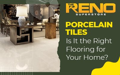 Porcelain Tiles: Is It the Right Flooring for Your Home?