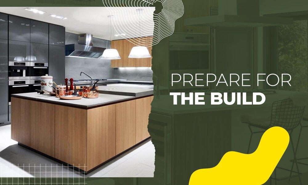 Prepare for the Build