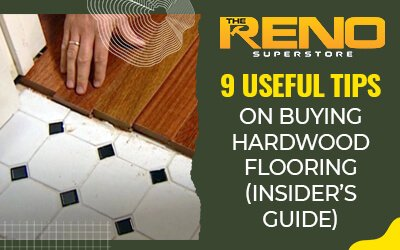 9 Useful Tips on Buying Hardwood Flooring (Insider's Guide)