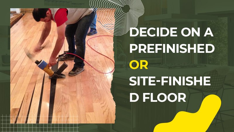 Decide On a Prefinished or Site-Finished Floor - renosuperstore