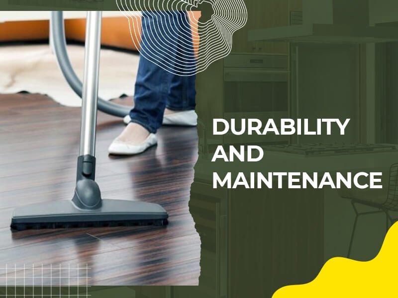 Durability and Maintenance