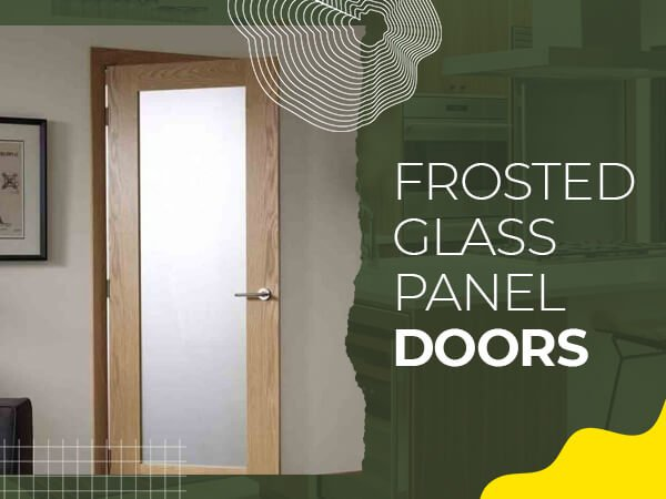 Frosted Glass Panel Doors