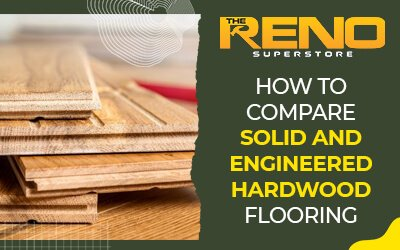 How to Compare Solid and Engineered Hardwood Flooring