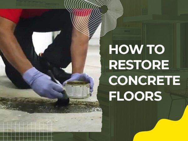 How to Restore Concrete Floors - renosuperstore