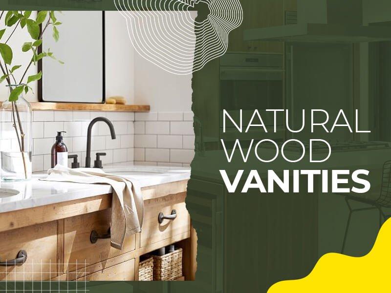 Natural Wood Vanities
