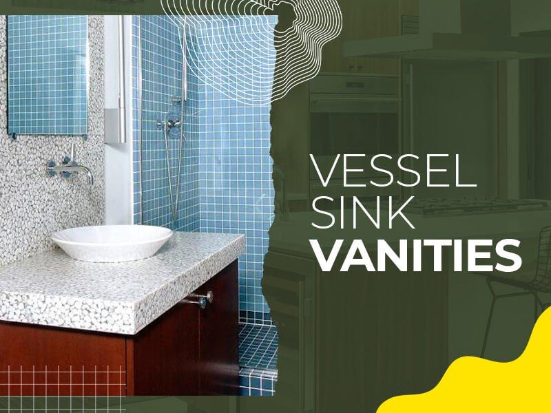 Vessel Sink Vanity