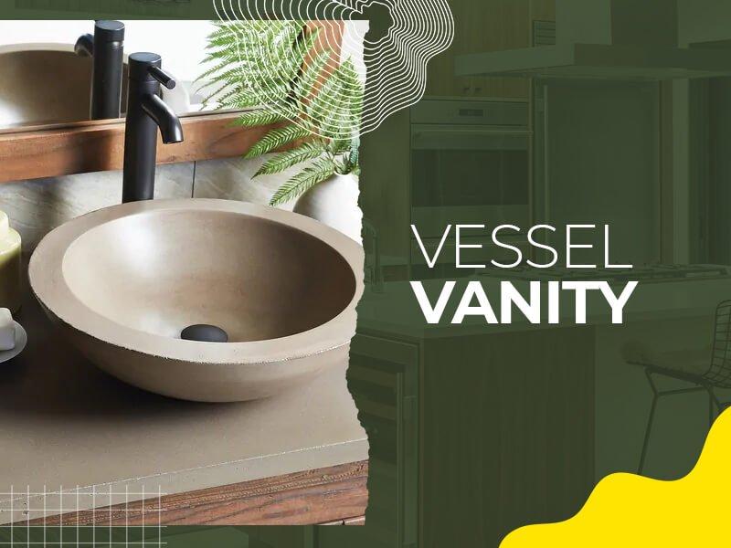 Vessel Vanity