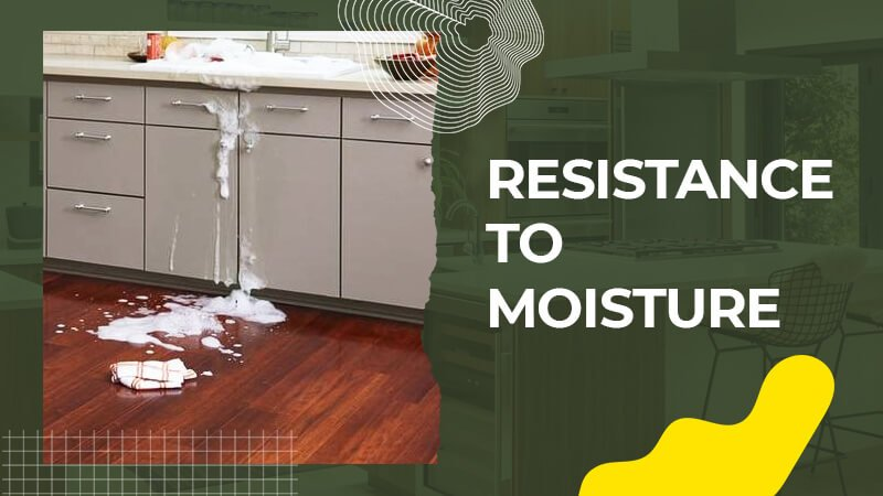 Resistance to Moisture