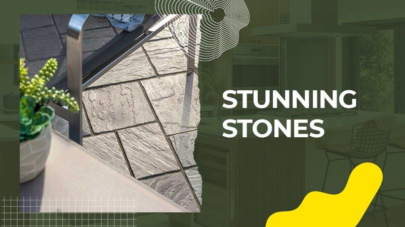 Stunning Stones