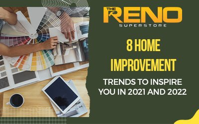 8-Home-Improvement-Trends-to-Inspire-You-in-2021-and-2022