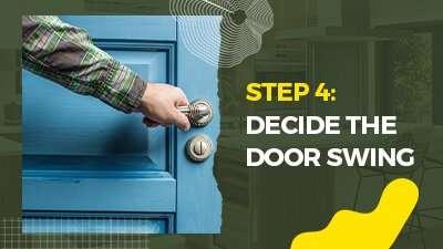Step-4-Decide-the-Door-Swing