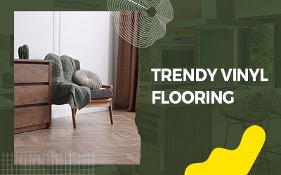 Trendy-Vinyl-Flooring